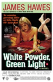 White Powder, Green Light - Hawes, James