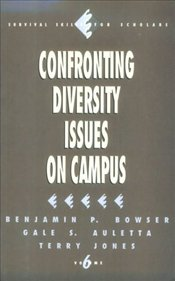 Confronting Diversity Issues on Campus - Bowser,