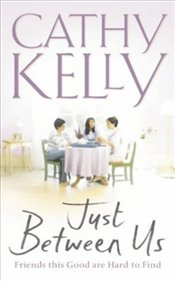 Just Between Us  - Kelly, Cathy