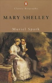 Mary Shelley - Spark, Muriel