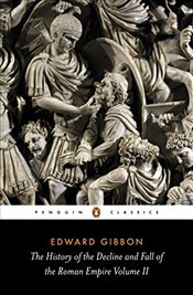 History of the Decline and Fall of the Roman Empire Vol. 2 - Gibbon, Edward