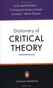 Dictionary of Critical Theory - Macey, David