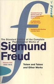 Totem and Taboo and Other Works V13 - Freud, Sigmund