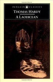 Laodicean or the Castle of the De Stancys - Hardy, Thomas