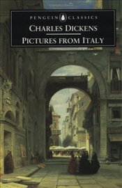 Pictures from Italy - Dickens, Charles