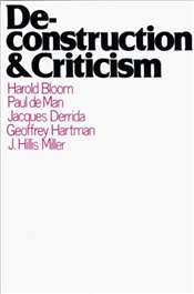 Deconstruction and Criticism - Bloom, Harold
