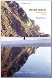 Desert Islands and Other Texts (1953-1974) - Deleuze, Gilles