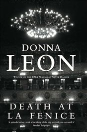 Death at La Fenice : Commissario Guido Brunetti Mysteries 1 - Leon, Donna