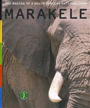 Marakele : Making of a South African National Park - Agnew, Louise