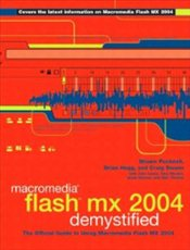 Macromedia Flash MX 2004 Demystified - Pucknell, Shawn