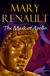 Mask of Apollo - Renault, Mary