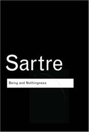 Being and Nothingness : Essay on Phenomenological Ontology 2e - Sartre, Jean Paul