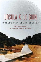 Worlds of Exile and Illusion : Rocannons World / Planet fo Exile / City of Illusions - Le Guin, Ursula K.