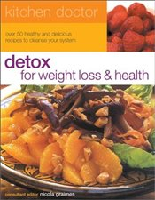 Detox for Weight Loss and Health - Graimes, Nicola