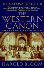 Western Canon : Books and School of the Ages - Bloom, Harold