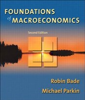Foundations of Macroeconomics 2e - Bade, Robin