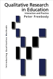 Qualitative Research in Education - Freebody, Peter R.