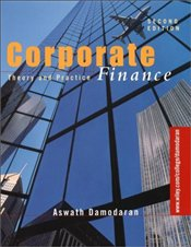 Corporate Finance 2e : Theory and Practice - Damodaran, Aswath
