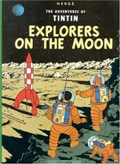 Explorers on the Moon : Adventures of Tintin Series #15 - Herge,
