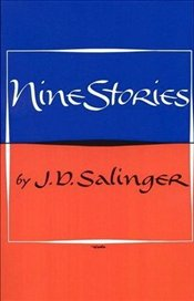 Nine Stories - Salinger, J. D.
