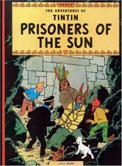 Prisoners of the Sun (Adventures of Tintin Series #12) - Herge,