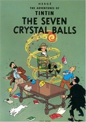 Seven Crystal Balls : Adventures of Tintin Series #11 - Herge,