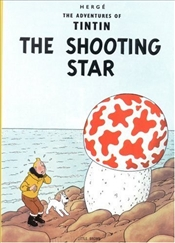 Shooting Star : Adventures of Tintin Series #8 - Herge,