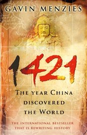 1421 : Year China Discovered the World - Menzies, Gavin
