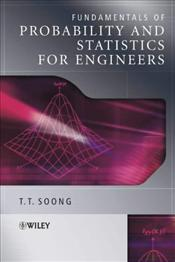 Fundamentals of Probability and Statistics for Engineers - Soong, T. T.
