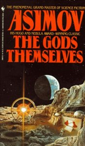 Gods Themselves - Asimov, Isaac