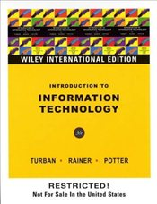Introduction to Information Technology 3E WIE  - Turban, Efraim