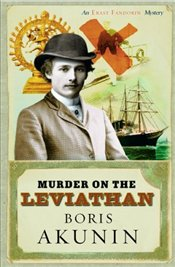 Murder on the Leviathan - Akunin, Boris