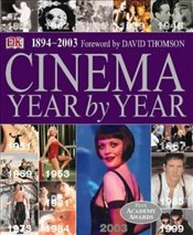 Cinema Year by Year 1894-2003 -