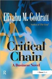 Critical Chain  - Goldratt, Eliyahu M.