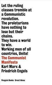Communist Manifesto - Great Ideas - Marx, Karl
