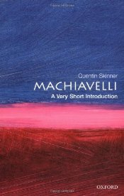 Machiavelli : A Very Short Introduction - Skinner, Quentin