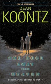 One Door Away from Heaven - Koontz, Dean R.