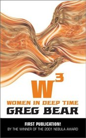 W3 Women in Deep Time - Bear, Greg