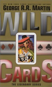 Wild Cards (The Legendary Series) - Martin, George R. R.