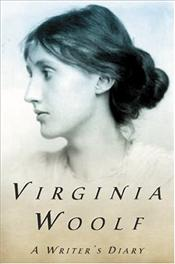 Writers Diary : Being Extracts from the Diary of Virginia Woolf - Woolf, Virginia