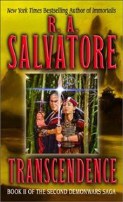 Transcendence : Second Demonwars Saga - Salvatore, R. A.