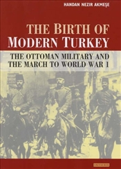 Birth of Modern Turkey - Nezir-Akmese