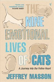 Nine Emotional Lives of Cats - Masson, Jeffrey Moussaieff