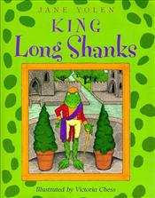 King Long Shanks - Yolen, Jane
