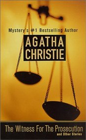 Witness for the Prosecution - Christie, Agatha