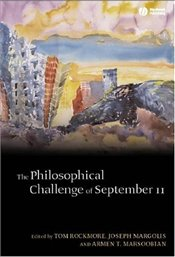 Philosophical Challenge of September 11 - Rockmore, Tom