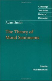 Adam Smith : Theory of Moral Sentiments - Smith, Adam
