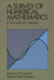 Survey of Numerical Mathematics : Vol 1 - Young, David M.