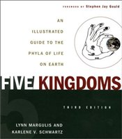 Five Kingdoms 5e : An Illustrated Guide to the Phyla of Life on Earth - Margulis, Lynn
