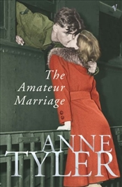 Amateur Marriage - Tyler, Anne
